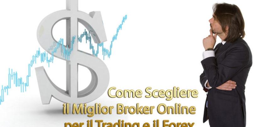Migliori broker online: come sceglere un broker Forex serio ed affidabile